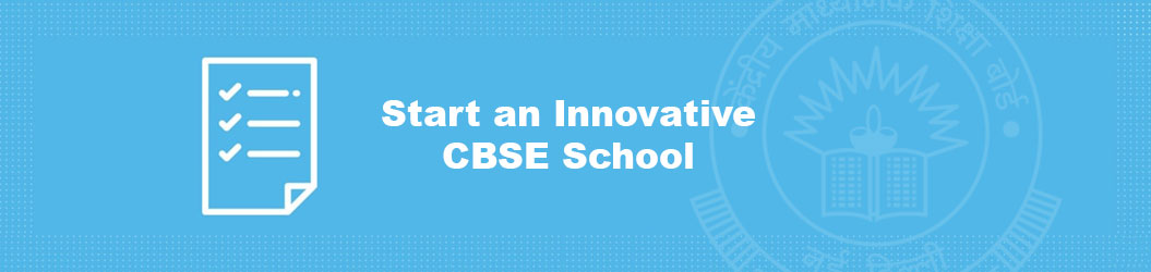 Start_an_innovative_CBSE_School?